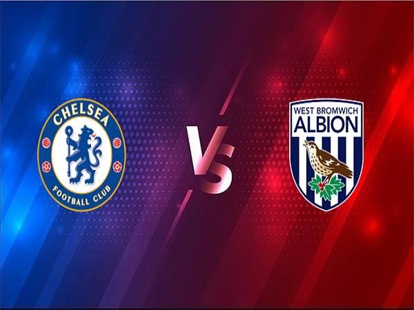 Soi kèo Chelsea vs West Brom – 18h30 03/04, Ngoại Hạng Anh