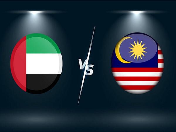 Soi kèo UAE vs Malaysia – 23h45 03/06, VLWC KV Châu Á
